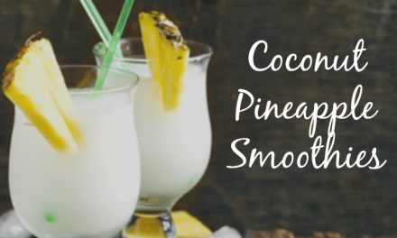 Coconut Pineapple Smoothies [Like an Instant Tropical Vacation!]