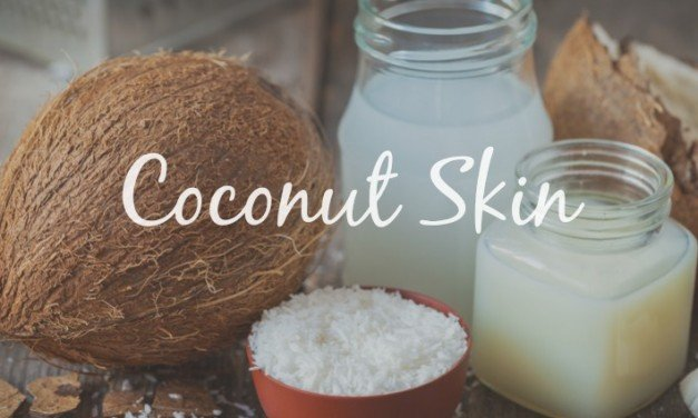 Coconut Skin [Is This the WD-40 of Beauty & Health?]