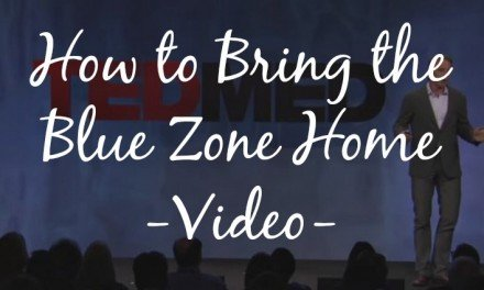 How to Bring the Blue Zone Home [Video]