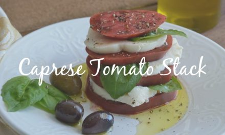 Caprese Tomato Stacks [Suprising Twist on an Old Favorite]