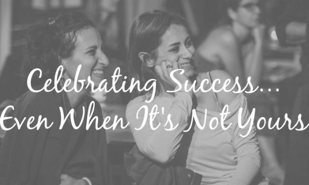 Celebrating Success [Even When It's Not Yours]