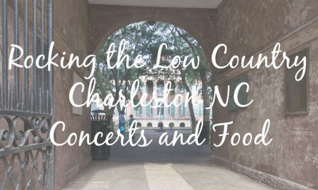 Rockin the Low Country-Charleston, SC [Weekend Getaway]