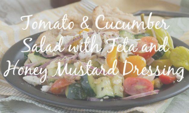 Tomato Cucumber Salad with Feta & Honey Mustard