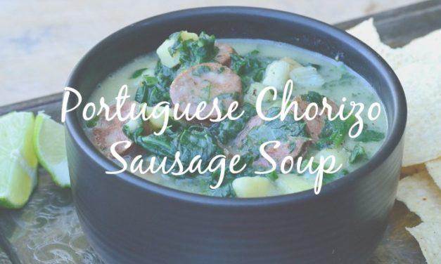 Portuguese Chorizo Sausage Soup [A Hearty Traditional Soup]
