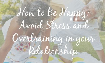 Marriage Fitness: How to Manage Stress and Avoid Overtraining