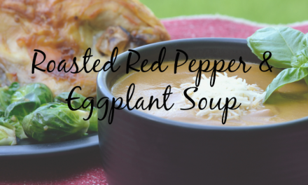 Roasted Red Pepper and Eggplant Soup [Easy Prep]