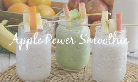 Apple Power Smoothies [3 Simple Recipes for Liquid Sunshine]