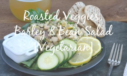 Roasted Veggies with Barley and Beans [Vegetarian Favorite]