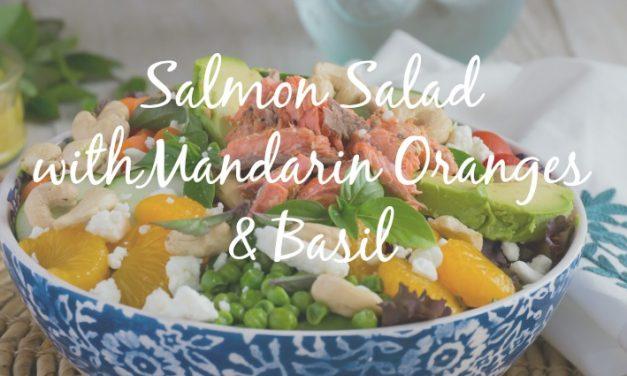 Salmon Salad with Mandarin Orange and Basil