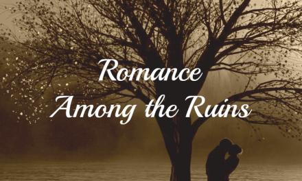 Romance Among the Ruins: A Memoir