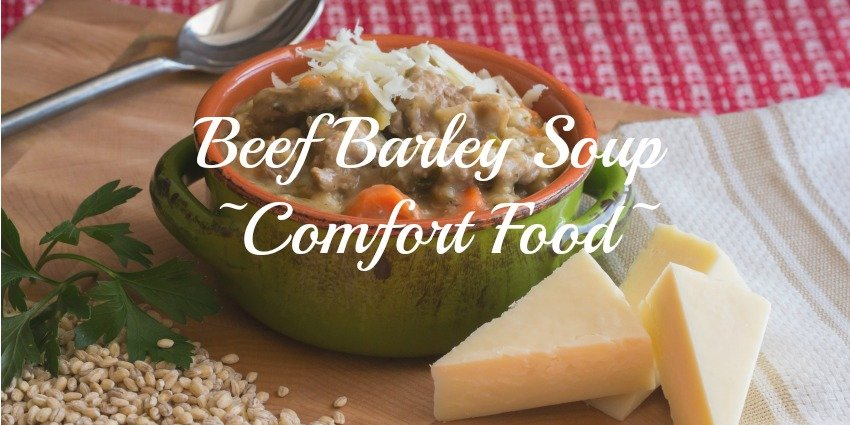 Beef and Barley Soup Recipe[Cold Weather Comfort]