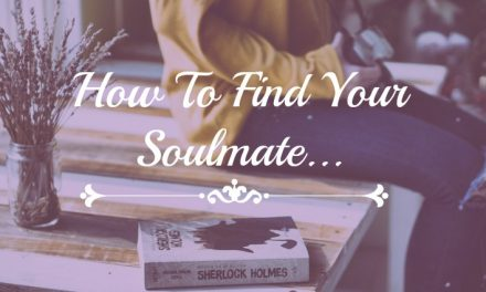 How To Find Your Soulmate…The Art of Loving