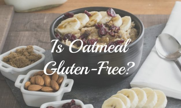 Does Oatmeal Contain Gluten?