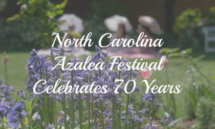 North Carolina Azalea Festival Celebrates 70 Years with Southern Flair & Fanfare