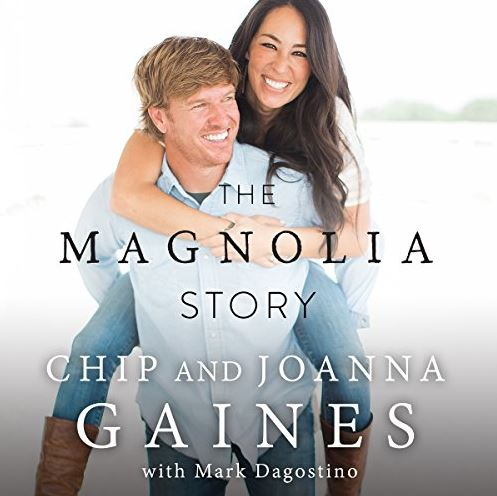 chip and joanna gaines story fixer upper, the Magnolia story