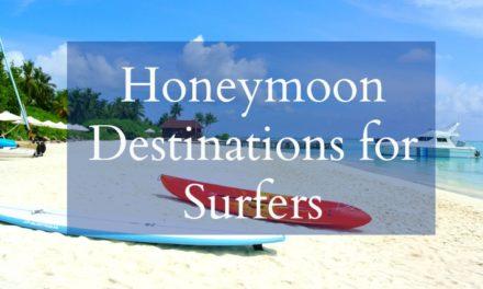 5 Best Honeymoon Destinations for Surfers