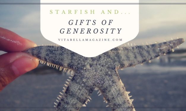 Starfish and Gifts of Generosity