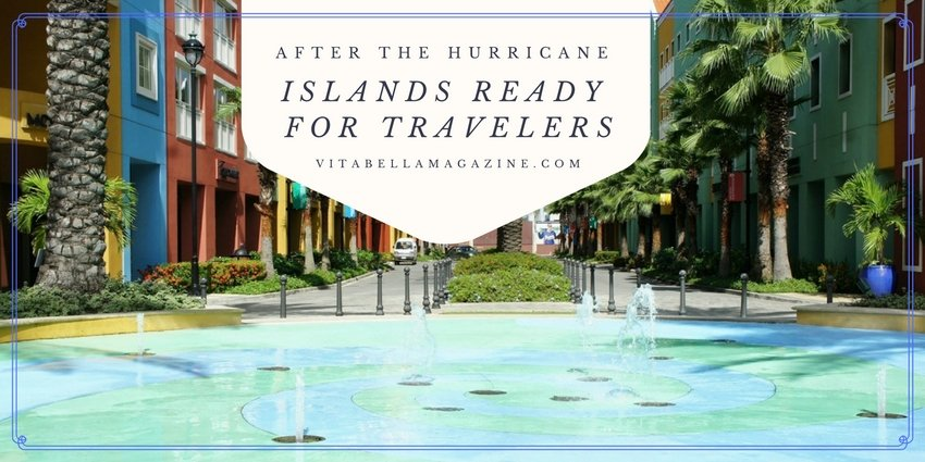 Which Islands Are Ready for Travelers After the Storms? [Update November 2017]