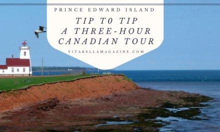 Tip to Tip: A Three-Hour Tour on Prince Edward Island